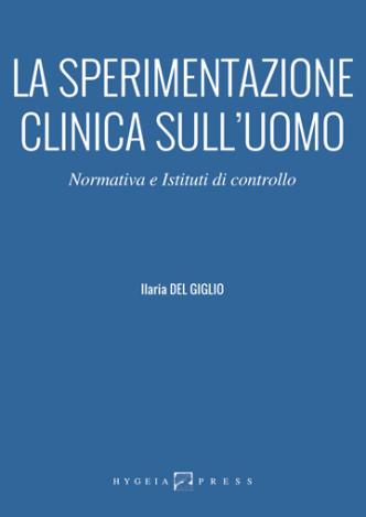 La sperimentazione clinica sull'uomo