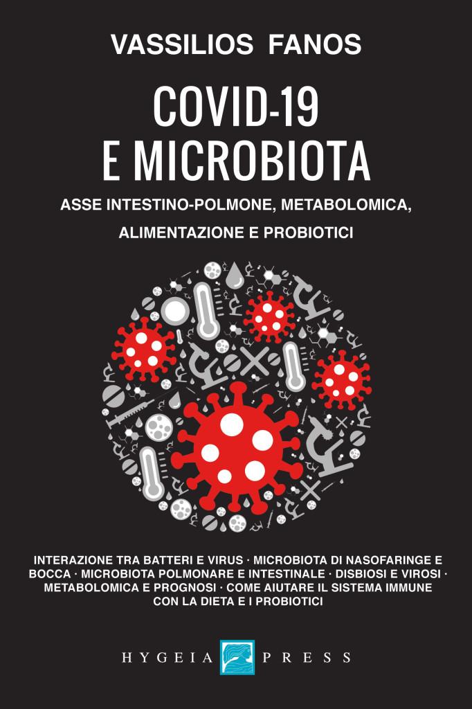COVID-19 E MICROBIOTA. ASSE INTESTINO-POLMONE, METABOLOMICA, ALIMENTAZIONE E PROBIOTICI