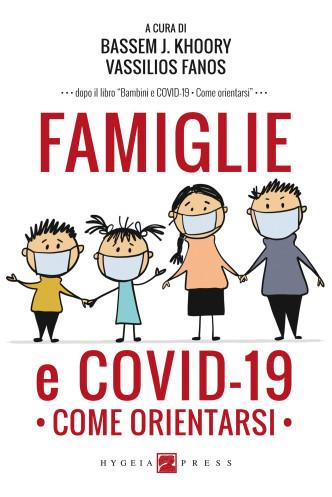 FAMIGLIE E COVID-19. COME ORIENTARSI